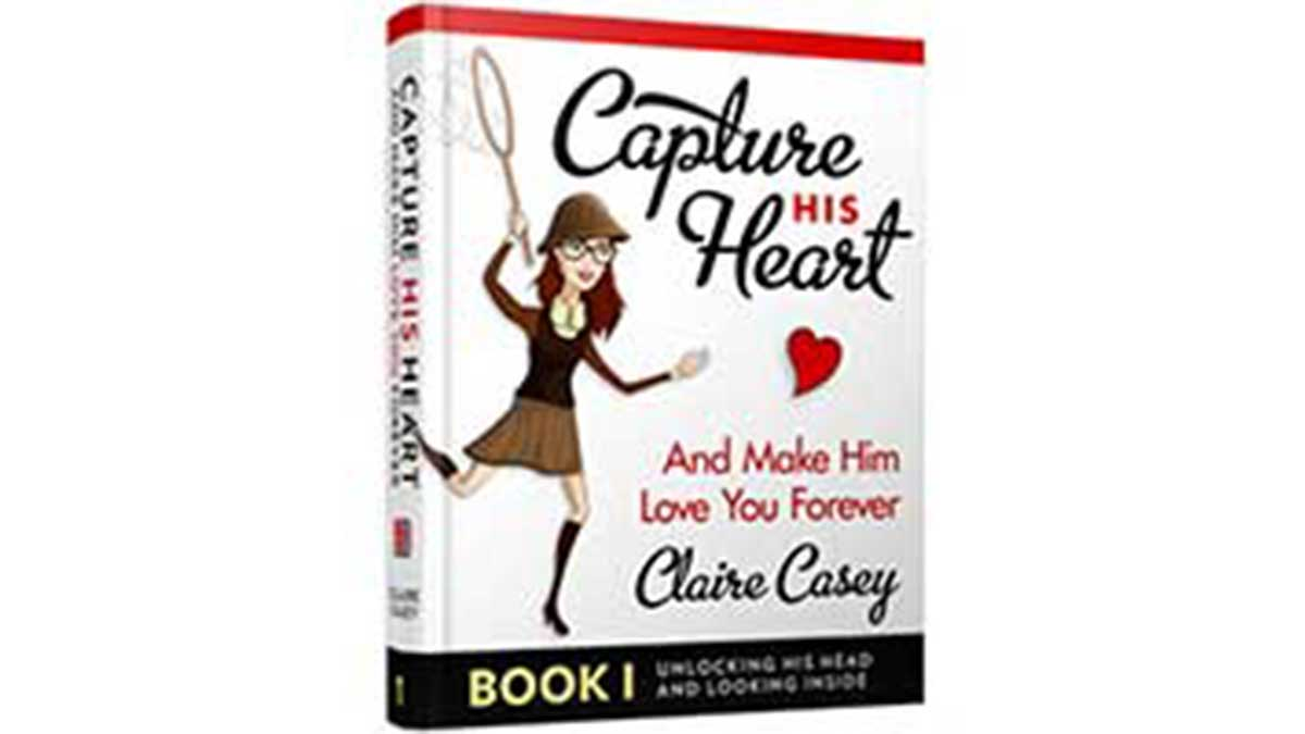 Capture His Heart And Make Him Love You Forever SCAM REVIEW