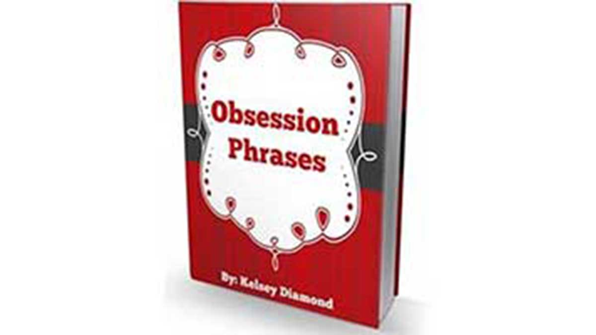 Obsession Phrases , Obsession Phrases Review: What Makes Him Truly Obsessed ... , Obsession Phrases is a 242-page guide that will help you develop the type of relationship you desire, based on key emotional triggers and phrases. Bas