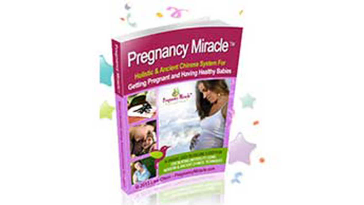 Pregnancy Miracle – Cure Infertility and Get Pregnant Naturally!