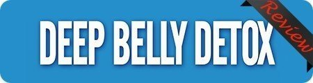 Deep Belly Detox Reviews Free Download