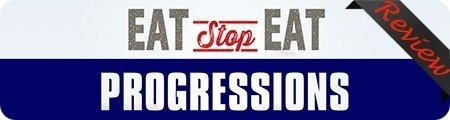 Eat Stop Eat Progressions Reviews