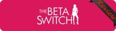 Sue Heintze's The Beta Switch Reviews