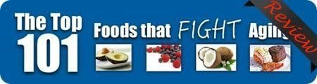 The Top 101 Foods That Fight Aging Reviews