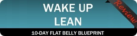 Wake Up Lean Program Reviews