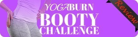 Yoga Burn Booty Challenge Reviews