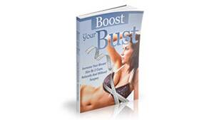 Boost Your Bust Review – How To Make Your Breasts Grow Naturally, PeakToBest