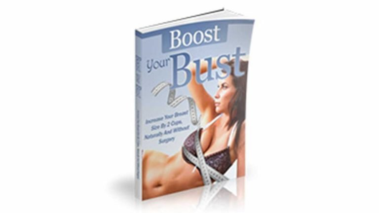 Boost Your Bust Review How To Make Your Breasts Grow Naturally