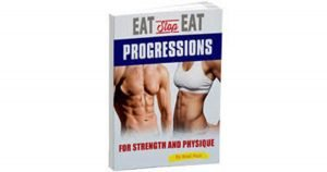 Eat Stop Eat Progressions – for Strength and Physique, PeakToBest