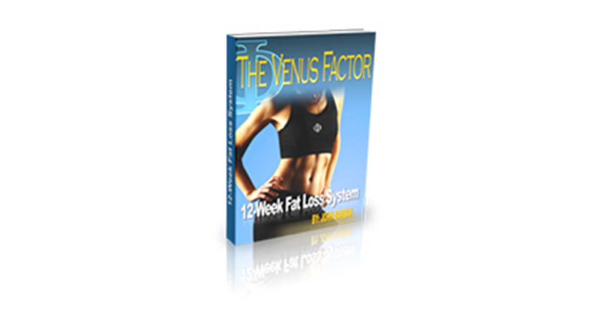 John Barban's The Venus Factor – A Review of This Weight Loss Program