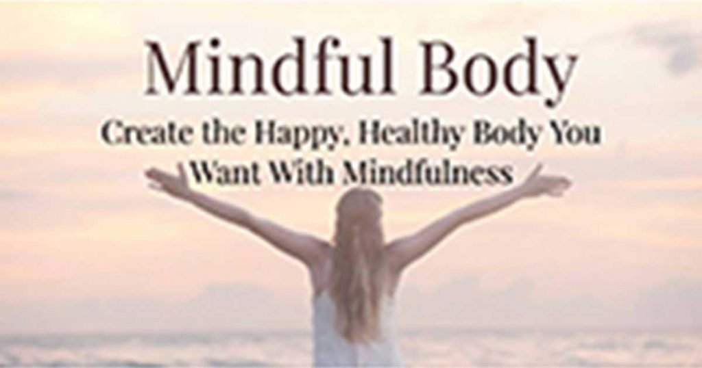 Mindful Body Program Review