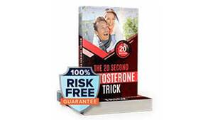 The 20 Second Testosterone Trick Review