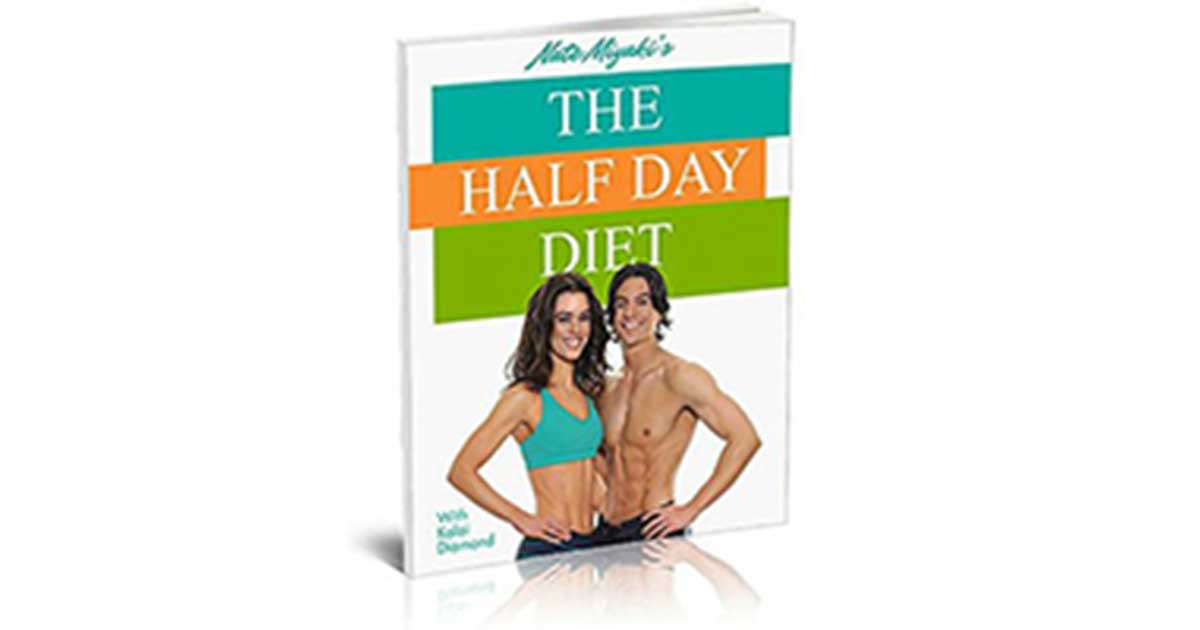 The Half Day Diet Review – Is it really work or scam?