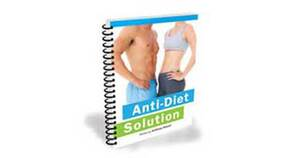Anti-Diet Solution Review – Does It Work or Not?, PeakToBest