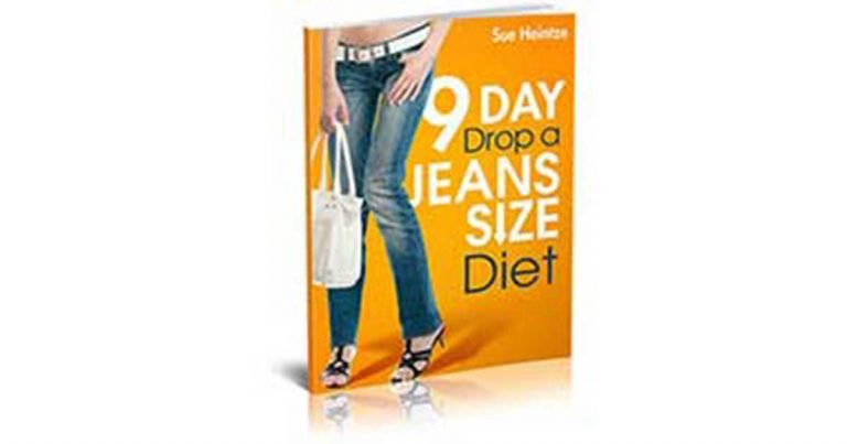The 9-Day Drop a Jeans Size Diet Review IS IT A SCAM?
