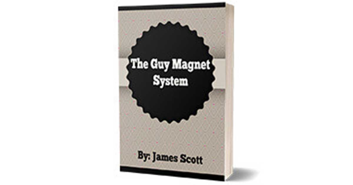 The Guy Magnet System Review – Does It Really Work?