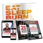 Eat Sleep Burn By Dan Garner and Todd Lamb