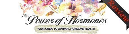 Power Of Hormones Review - Does This Guide Really Work? Download Free PDF