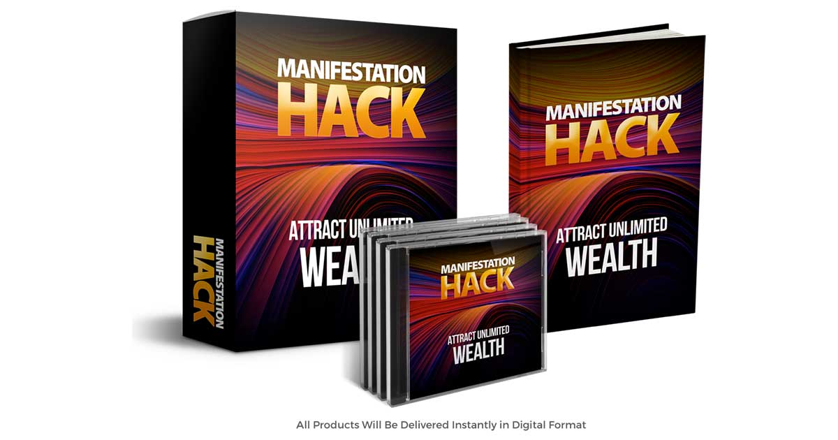 Manifestation Hack Review – Is It Possible To Manifest Success In Your Life Using This Program?