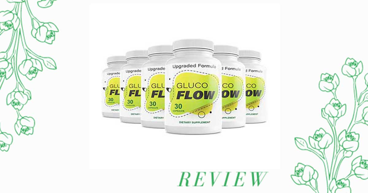GlucoFlow Review Supplement Does It Really Work? Ingredients Side Effects