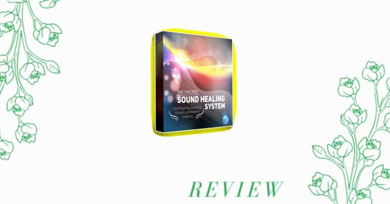 Sacred Sound Healing System Review